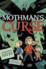 The Mothman's Curse by Christine Hayes (2015, Hardcover)