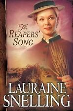 The Reapers' Song (Red River of the North #4): Snelling, Lauraine