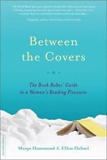 Between the Covers: The Book Babes' Guide to a Woman's Reading Pleasur-ExLibrary