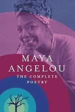 Maya Angelou - The Complete Poetry by Maya Angelou (2015, Hardcover)