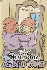 NEW The Shrinking Gnome by Paula Clem Paperback Book (English) Free Shipping