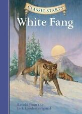 Classic Starts: White Fang (Classic Starts Series)