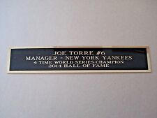 Joe Torre Yankees Nameplate For A Signed Baseball Photo Or Jersey Case 1.25 X 6