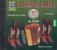 Los Hermanos Banda 15 Super Exitos CD New