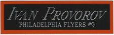 IVAN PROVOROV FLYERS NAMEPLATE AUTOGRAPHED SIGNED HOCKEY PUCK JERSEY STICK PHOTO