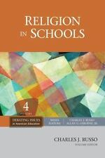 Religion in Schools (Debating Issues in American Education: A SAGE Reference Set