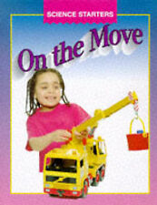 Science Starters: On The Move Madgwick, Wendy Very Good Book