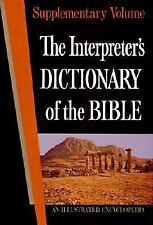 The Interpreter's Dictionary of the Bible: An Illustrated Encyclopedia (Suppleme