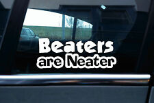 "2x  "" Beaters are neater "" rat , rusty rebel car stickers"