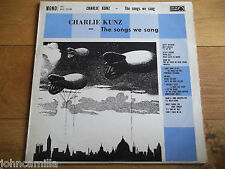 CHARLIE KUNZ - THE SONGS WE SANG - LP / RECORD - ACE OF CLUBS - ACL 1078