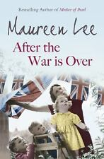 After the War Is Over-Maureen Lee-2012 historical fiction-HC/DJ-combined ship