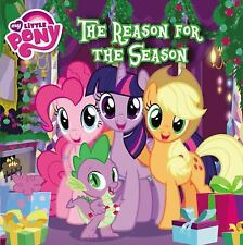 NEW My Little Pony: The Reason for the Season by Louise Alexander Paperback Book
