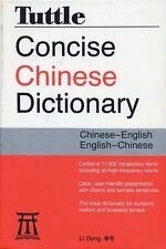 Tuttle Concise Chinese Dictionary : Chinese-English/English-Chinese by Li...