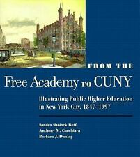From the Free Academy to Cuny: Illustrating Public Higher Education in NYC, 1847