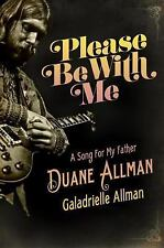 NEW Please Be with Me A Song for My Father Duane Allman by Galadrielle Hardcover