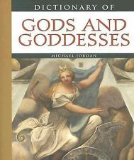 Dictionary of Gods and Goddesses by Michael Jordan (2005, Paperback)