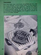 PUBLICITÉ 1959 LE CREUSET TOSTADOR LE GRILL-VIANDE - ADVERTISING