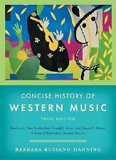 Concise History of Western Music (Third Edition), Barbara Russano Hanning, Good