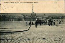 CPA PARIS 7e-Entrée de l'Ecole Militaire et Ecole Supérieure de Guerre (327751)