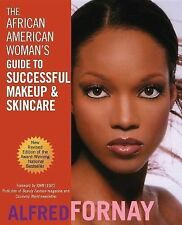 The African American Woman's Guide to Successful Makeup and Skincare, Revised Ed