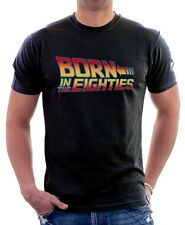 Back to the Future born in the eighties retro old school printed t-shirt 9659