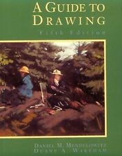 A Guide to Drawing by Daniel M. Mendelowitz and Duane A. Wakeham (1993,...