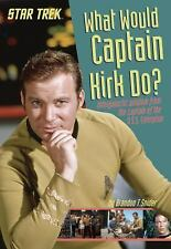 Star Trek - What Would Captain Kirk Do (2016) - New - Trade Paper (Paperbac