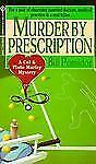 Murder by Prescription: A Cal & Plato Marley Mystery Pomidor, Bill Mass Market