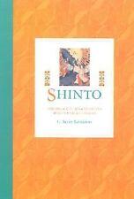 Shinto: Origins, Rituals, Festivals, Spirits, Sacred Places-ExLibrary