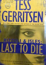 Last to Die: Rizzoli & Isles by Tess Gerritsen new hardcover Book Club edition