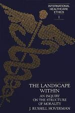 The Landscape Within: An Inquiry on the Structure of Morality (Interna-ExLibrary