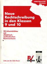 Neue Deutsche Rechtschreibung - Arbeitsblätter Deutsch - 1997 - 9 und 10 Klasse