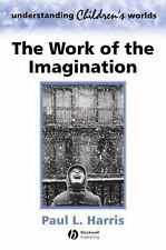 The Work of the Imagination, Harris, Paul L., Good Book