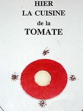 HIER LA CUISINE DE LA TOMATE recettes Gaspacho