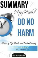 Henry Marsh's Do No Harm: Stories of Life, Death, and Brain Surgery Summary :...