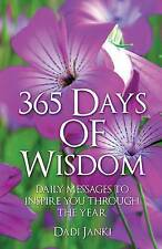 365 Days of Wisdom: Daily Messages to Inspire You Through the Year, Good Conditi