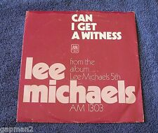 Lee Michaels 1971 A&M 45rpm + Sleeve Can I Get A Witness b/w You Are What You Do