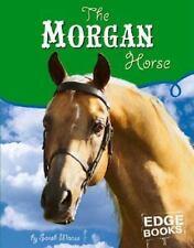 The Morgan Horse (Horses)