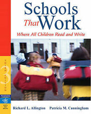 Schools That Work: Where All Children Read and Write by Patricia M....
