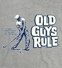 OLD GUYS RULE SWING GUY IT DON'T MEAN A THING IF YOU AIN'T GOT THAT SWING   XL
