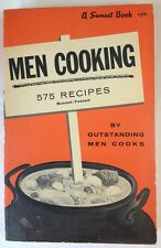 Sunset Book / Men Cooking - 575 Recipes by Outstanding Men Cooks (1963 - PB)