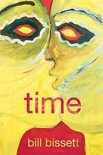 NEW - time by bissett, bill