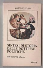 Sintesi di storia delle dottrine politiche dall'antichità ad oggi - M. Stecher