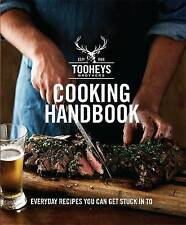 Tooheys Brothers Cooking Handbook: Everyday Recipes You Can Get Stuck into by...