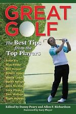 Great Golf : The Best Tips from the Top Players (2012, Paperback)