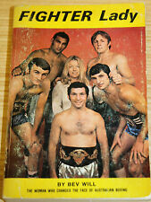 Fighter Lady The Woman Who Changed Australian Boxing By Bev Will **Signed**