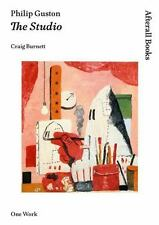 Philip Guston: The Studio (AFTERALL) by Burnett, Craig