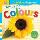 Amazing Colours (Toddler Playskills) by Stoppard, Miriam