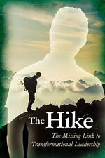 The Hike: The Missing Link to Transformational Leadership, Danise C. DiStasi, Go
