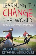 Learning to Change the World: The Social Impact of One Laptop Per Chil-ExLibrary